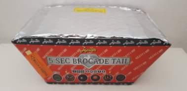 BROCADE TAIL - 100 lanci silenziosi - COD. 9712